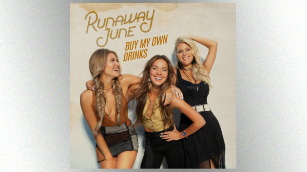 """Runaway June score first top 20 hit with """"Buy My Own Drinks"""""""