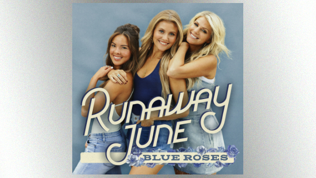 """Buy My Own Drinks"" makes Runaway June the most successful all-girl trio since the Dixie Chicks"