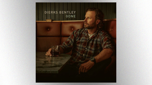"""Gone"": Dierks Bentley is down-and-out, but still undefeated, in his catchy new single"