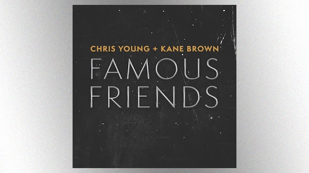"Chris Young and Kane Brown shout out their ""Famous Friends"" in fast-paced new duet"